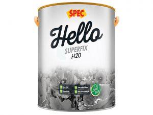 Sơn chống thấm công nghệ mới Spec hello superfix H20